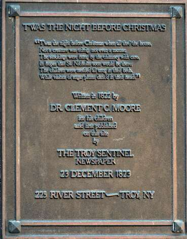 "Historic plaque at 225 River St. in Troy Wednesday Nov. 14, 2012, notes the first publication of the poem ""T'was the Night Before Christmas"" by The Troy Sentinel newspaper in 1823.  (John Carl D'Annibale / Times Union) Photo: John Carl D'Annibale / 00020102A"