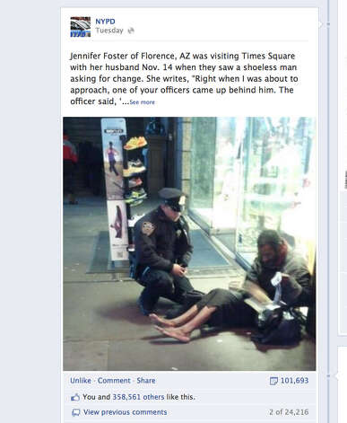 "This screen shot taken from the NYPD Facebook page Thursday Nov. 29, 2012 shows a photo taken by Arizona tourist Jennifer Foster of New York City Police Officer Larry DePrimo presenting a barefoot homeless man in New York's Time Square with boots on Nov. 14, 2012. Foster was visiting New York with her husband on Nov. 14, when she came across the shoeless man asking for change in Times Square. As she was about to approach him, she said the officer  came up to the man with a pair of all-weather boots and thermal socks on the frigid night. She took the picture on her cellphone. It was posted Tuesday night to the NYPD's official Facebook page and became an instant hit. More than 350,000 users ""liked"" it as of Thursday afternoon, and over 100,000 shared it. (AP Photo/Jennifer Foster via Facebook) Photo: Jennifer Foster"