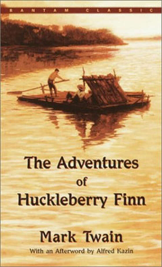 The Adventures of Huckleberry Finn, by Mark Twain: Because a boy can disappear, a boy can survive on his own, a boy can become part of a nation's hopes for itself. Photo: Contributed
