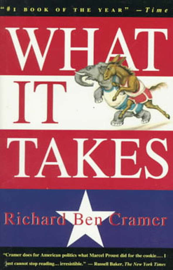 What It Takes, by Richard Ben Cramer: This is as close as you'll ever get to running for president. Photo: Contributed