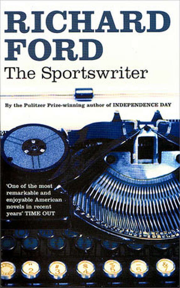The Sportswriter, by Richard Ford: Because Frank Bascombe is the new Zuckerman. Photo: Contributed