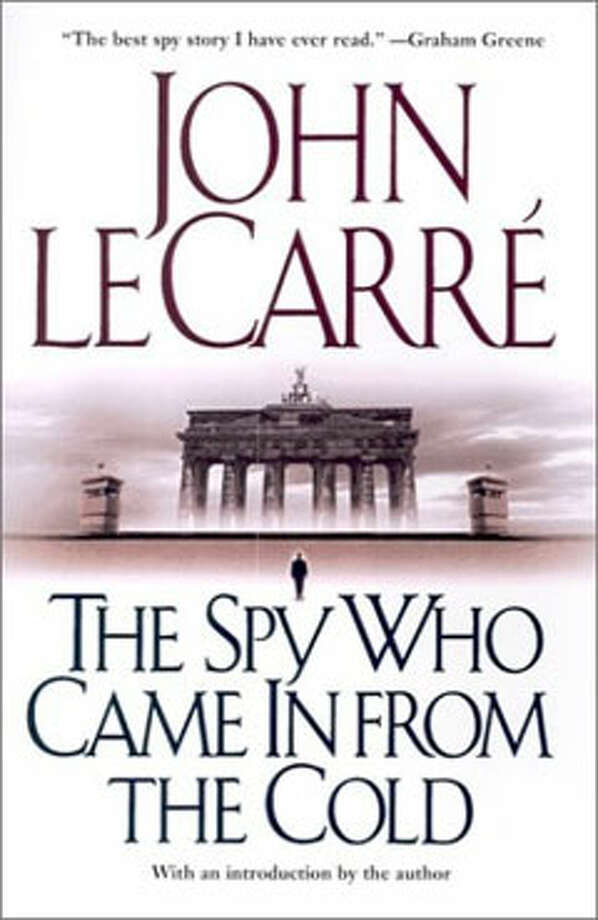 The Spy Who Came in from the Cold, by John LeCarré: The best spy novel of all time. Photo: Contributed