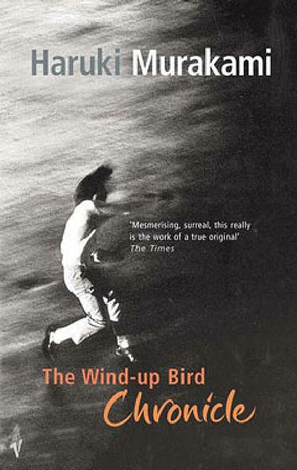 The Wind-Up Bird Chronicle, by Haruki Murakami: Because of the woman trapped in the well that isn't really a well. Photo: Contributed