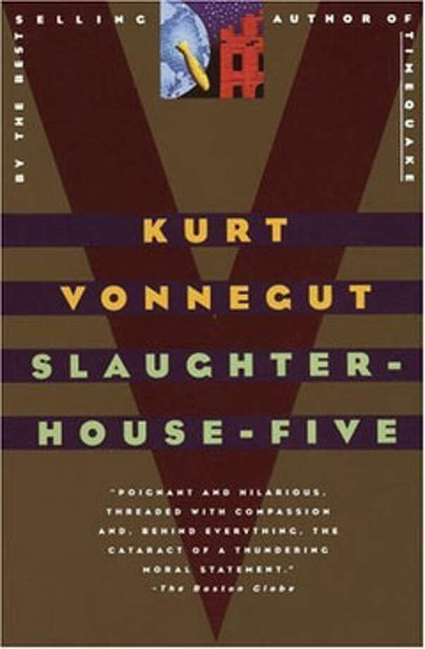 Slaughterhouse-Five, by Kurt Vonnegut: A mad hatter of an antiwar novel that understands how a smile, shaped like a sickle, can cut deeply. So it goes. Photo: Contributed