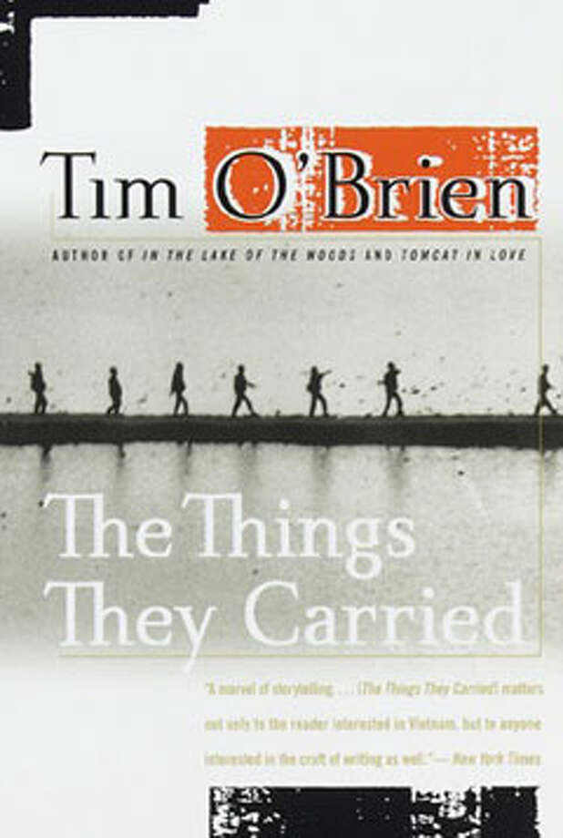 The Things They Carried, by Tim O'Brien: No one else has written so beautifully about human remains hanging from tree branches. Photo: Contributed