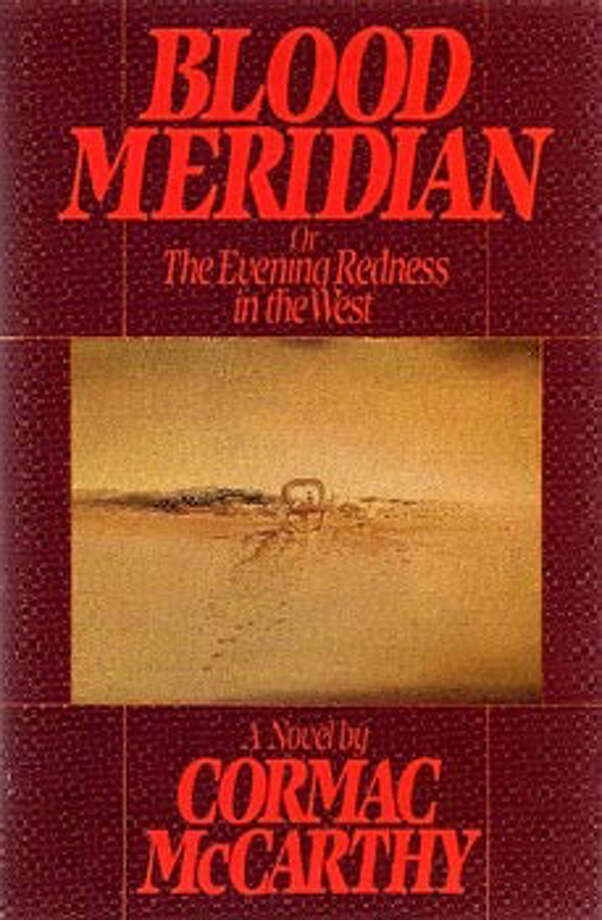 Blood Meridian, by Cormac McCarthy: Just try sleeping after the scene in which the Apaches thunder over the hills wearing the dresses of the brides they've killed. Photo: Contributed