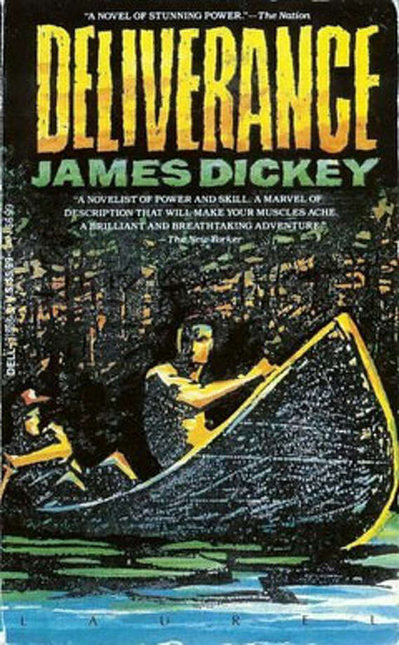 Deliverance, by James Dickey: A reminder of how close we are to animalism, and because there's so much more to the book thanthatscene. Photo: Contributed