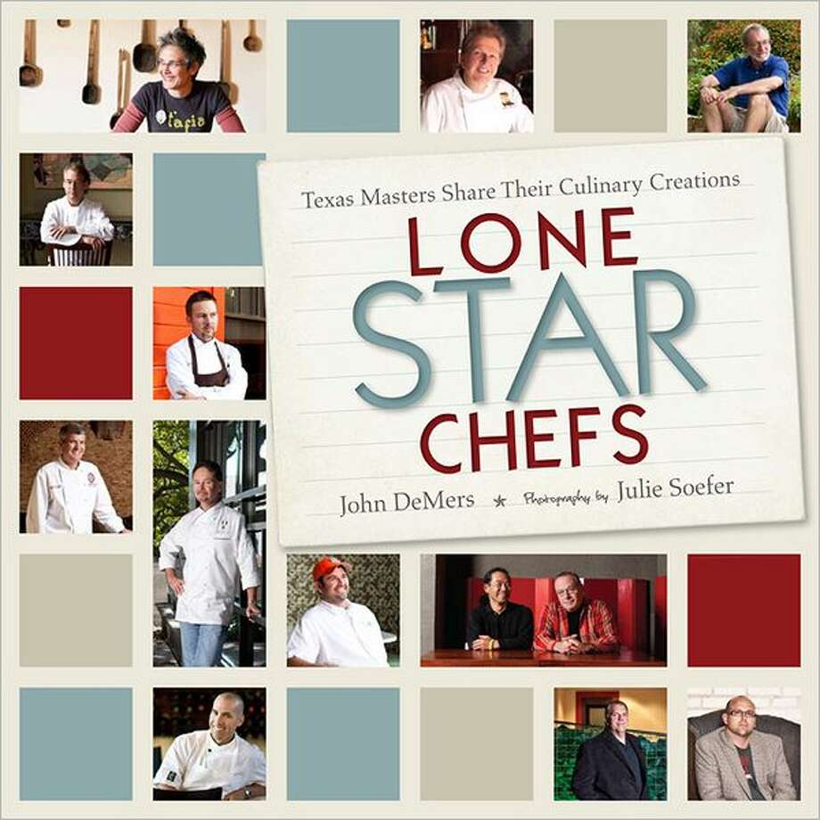 """Lone Star Chefs"" by John DeMers Photo: Xx"