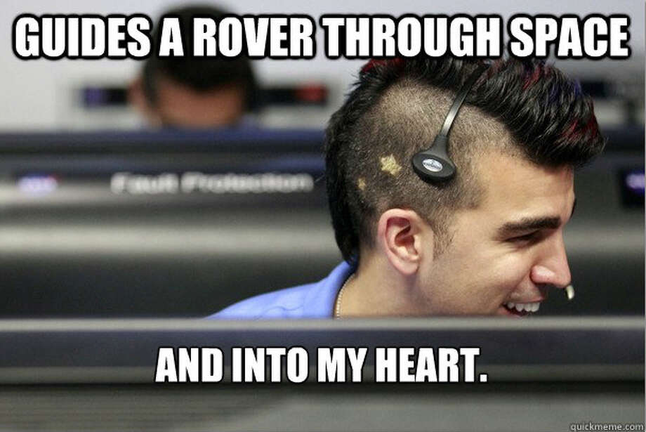 Adorable NASA Mohawk guy enjoyed a bout of meme fame, after he and his crew landed the Curiosity rover on Mars. (His real name is Bobak Ferdowsi, and he was the flight director for the mission). Photo: quickmeme.com