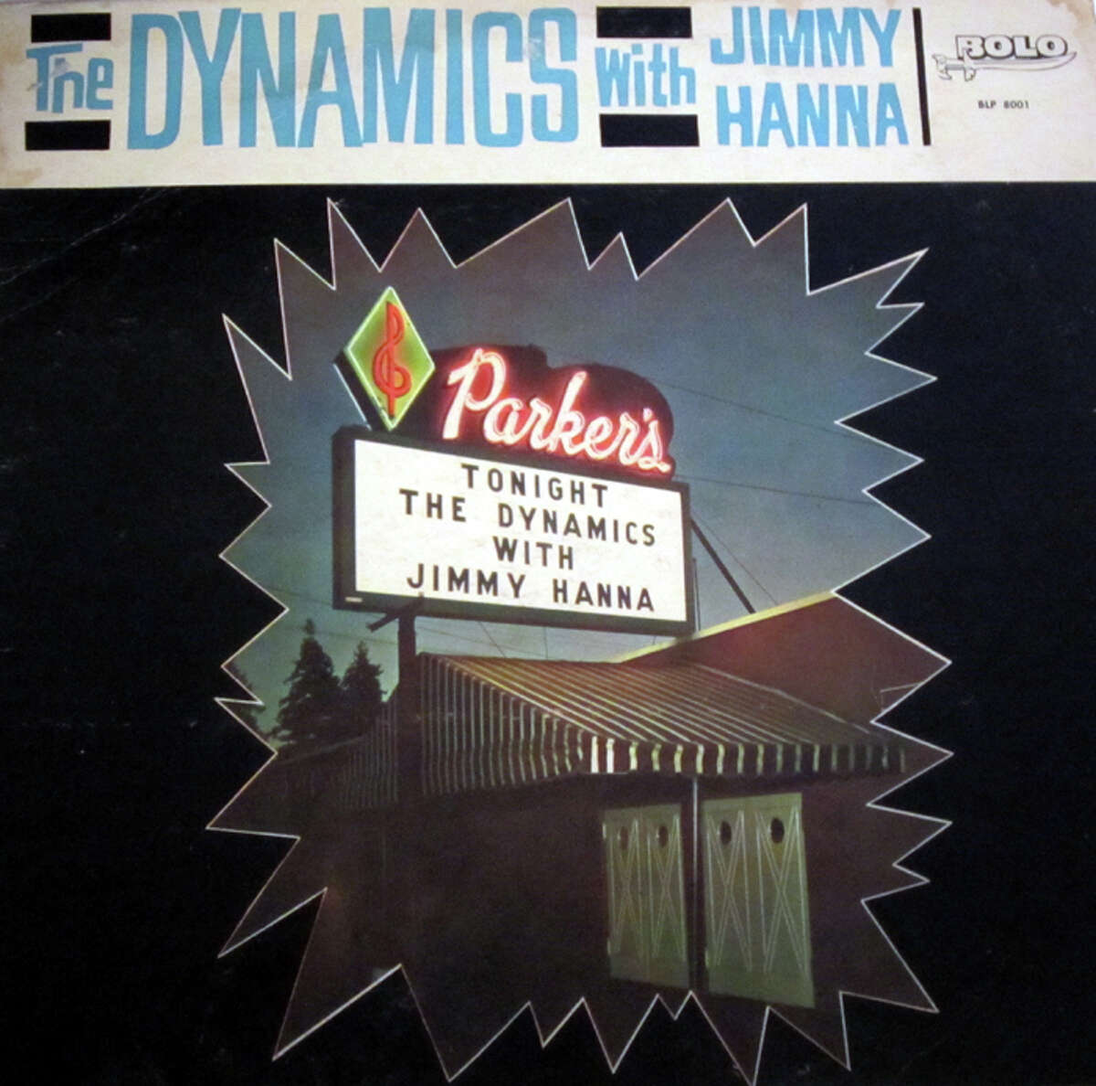 The front cover of The Dynamics 1964 album recorded in part at Parker's Ballroom north of Seattle. The dance hall, which opened in 1930, was demolished in Nov. 2012.