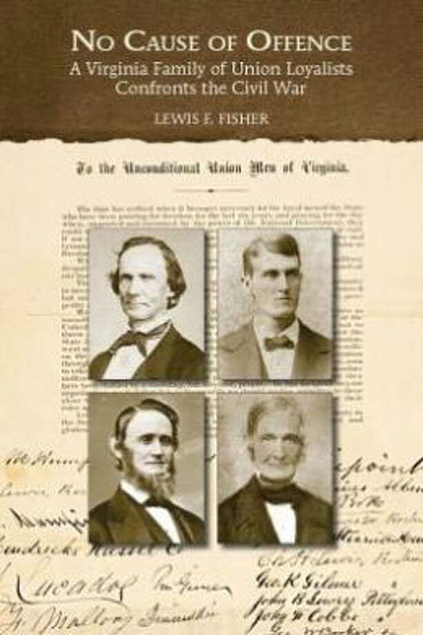 "In ""No Cause of Offence,"" S.A. author and publisher Lewis F. Fisher explores ""how my grandfather's Union Loyalist family managed when their home was in the midst of one of Confederate Gen. Stonewall Jackson's great victories."""