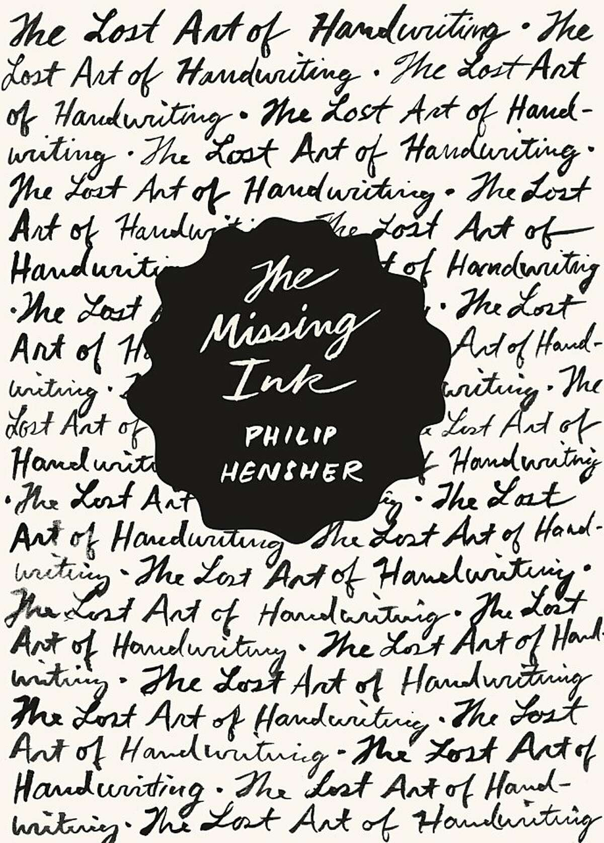 The Missing Ink, by Philip Hensher