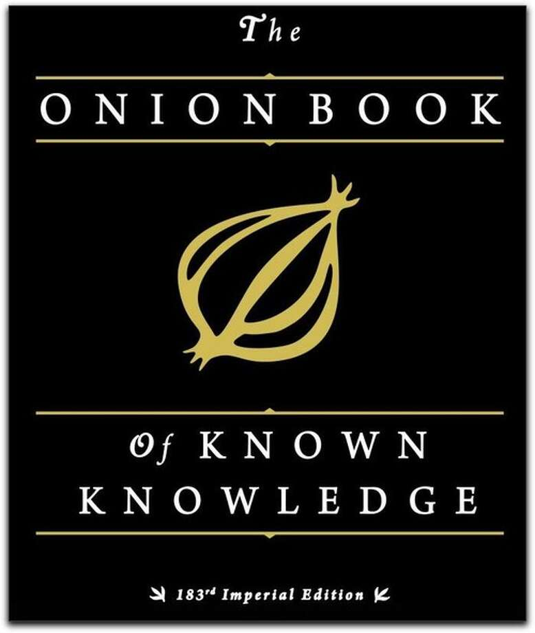 For the BloviatorGive him something to do other than talk: The Onion's encyclopedia of truths, falsehoods, and stuff that lies in between.The Onion Book of Known Knowledge ($16.66), amazon.com10 Holiday Gadgets Your Son Wants Photo: Contributed Photo
