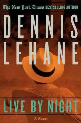 """Live by Night"" by Dennis Lehane"