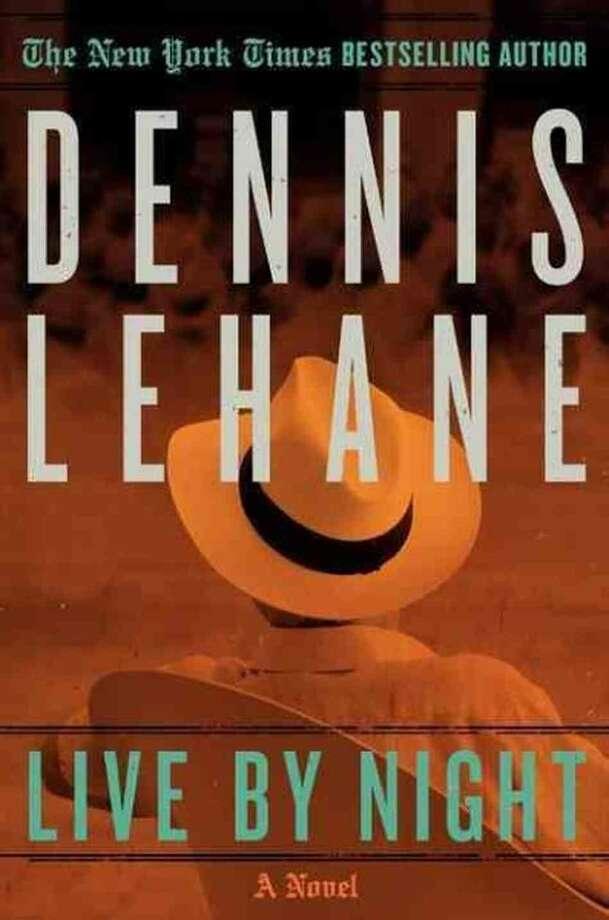 Live By Night Dennis Lehane