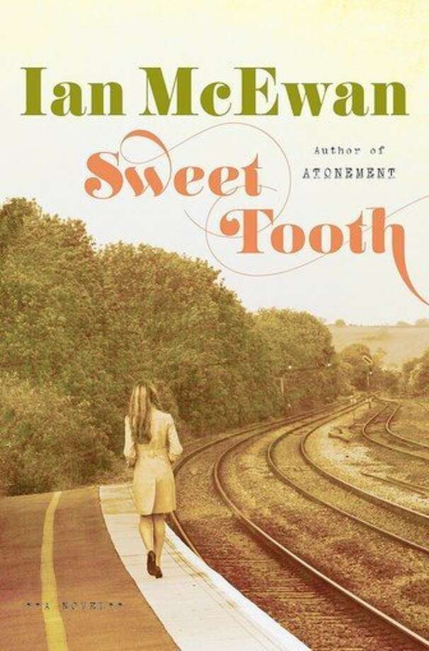 "This book cover image released by Nan A. Talese/Doubleday shows ""Sweet Tooth,"" by Ian McEwan. (AP Photo/Nan A. Talese/Doubleday) ** Usable by LA and DC Only ** Photo: AP / Nan A. Talese/Doubleday"