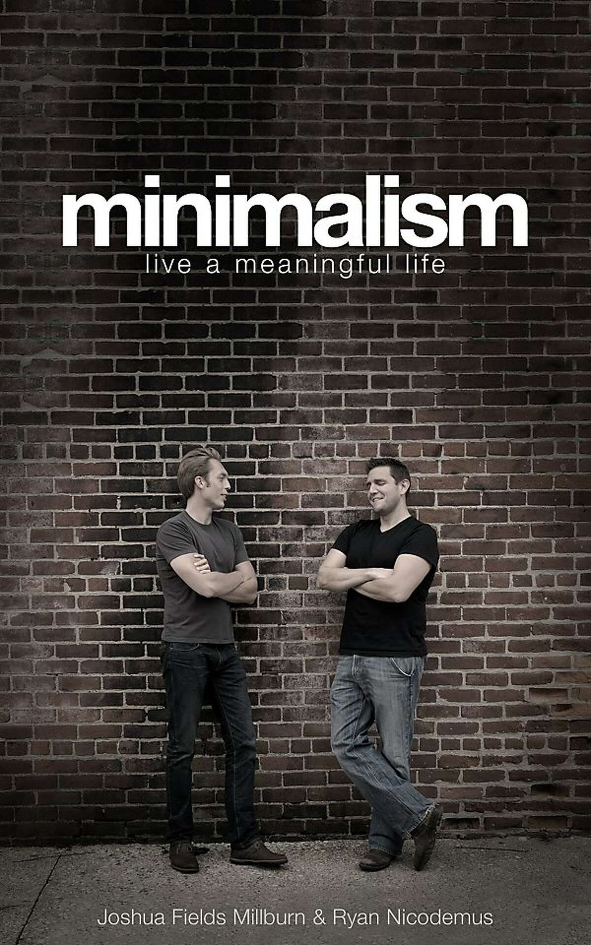 """Minimalism"""