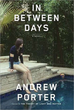 """In Between Days"" by Andrew Porter"