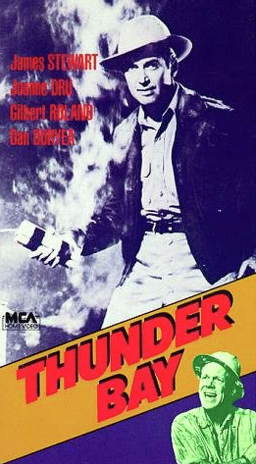 Thunder Bay, which was released in 1953, is about a clash between shrimpers and oilmen. The oilmen are working to begin construction of an offshore rig.  (Universal Pictures)