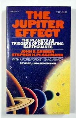 """Too Clever by half"" is what John Gribbin said of his prediction of the end of the world after it didn't happen,  according to his author bio on Goodreads. ""In 1974, Gribbin published, along with Stephen Plagemann, a book titled The Jupiter Effect, that predicted that the alignment of the planets in quadrant on one side of the Sun on March 10, 1982 would cause gravitational effects that would trigger earthquakes in the San Andreas fault, possibly wiping out Los Angeles and its suburbs."""