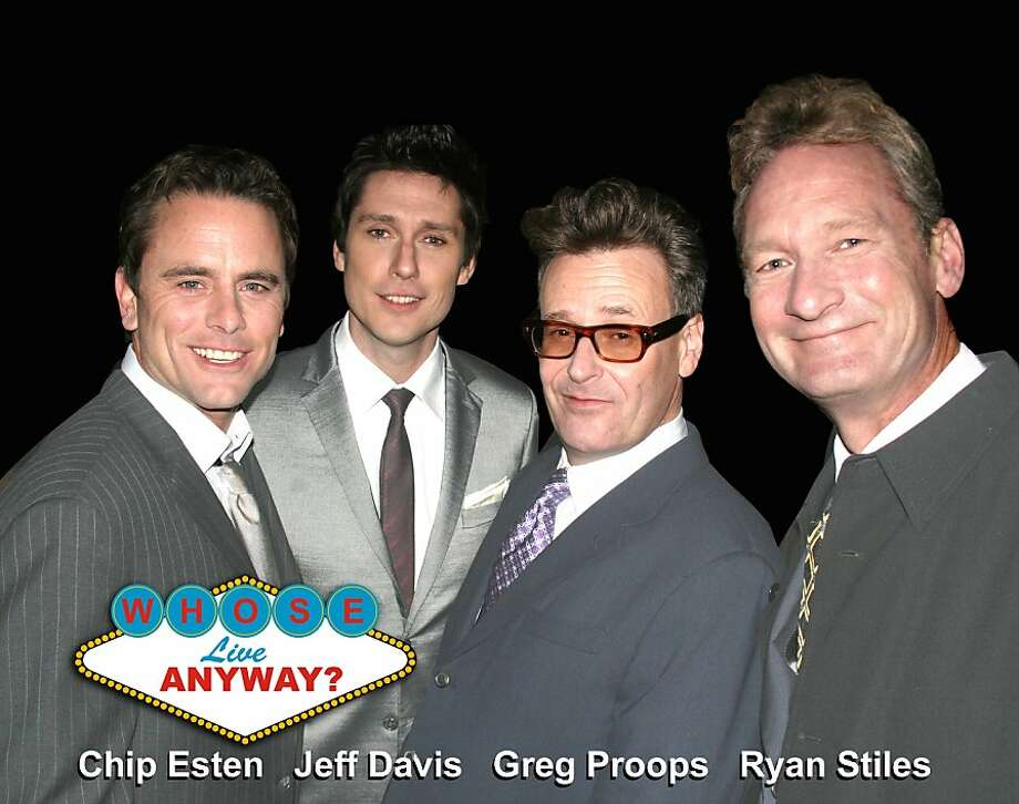 Chip Esten (from left), Jeff Davis, Greg Proops and Ryan Stiles perform in S.F. this weekend. Photo: Whose Live Anyway?