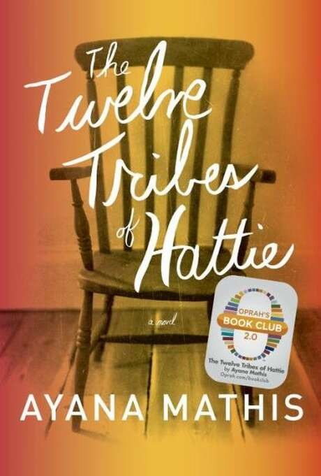 The Twelve Tribes of Hattie, by Ayana Mathis Photo: Xx