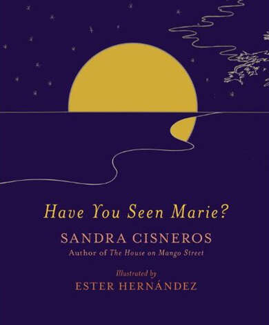 """Have You Seen Marie?"" by Sandra Cisneros"
