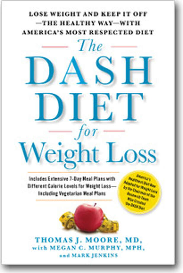 """The Dash Diet for Weight Loss"" by Thomas J. Moore with Megan C. Murphy and Mark Jenkins Photo: Book Cover"