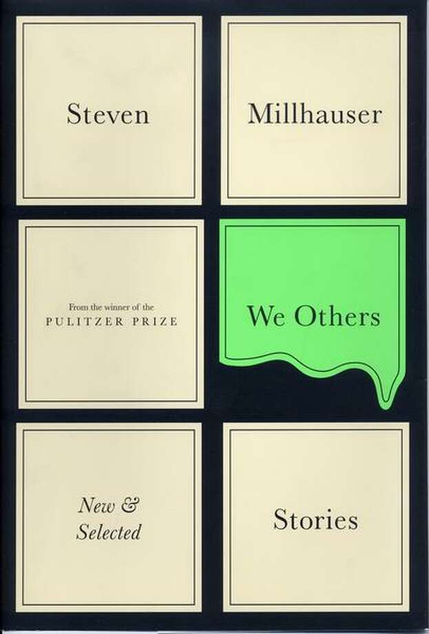 Steven Millhauser's We Others,Steven Millhauser's We Others