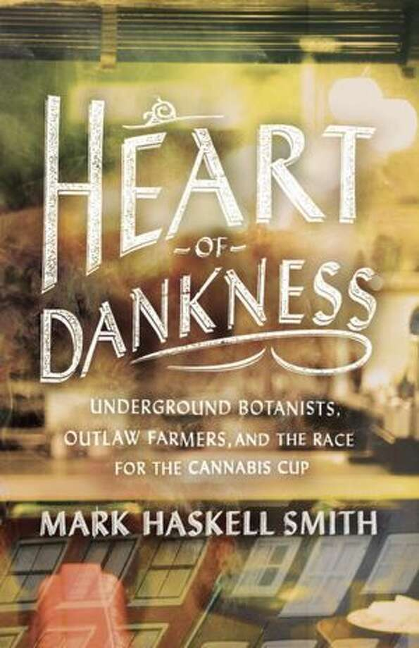 Los Angeles writing professor and author Mark Haskell Smith chases the elusive quality of 'dank' around the globe, from the high Sierra to the High Times Cannabis Cup