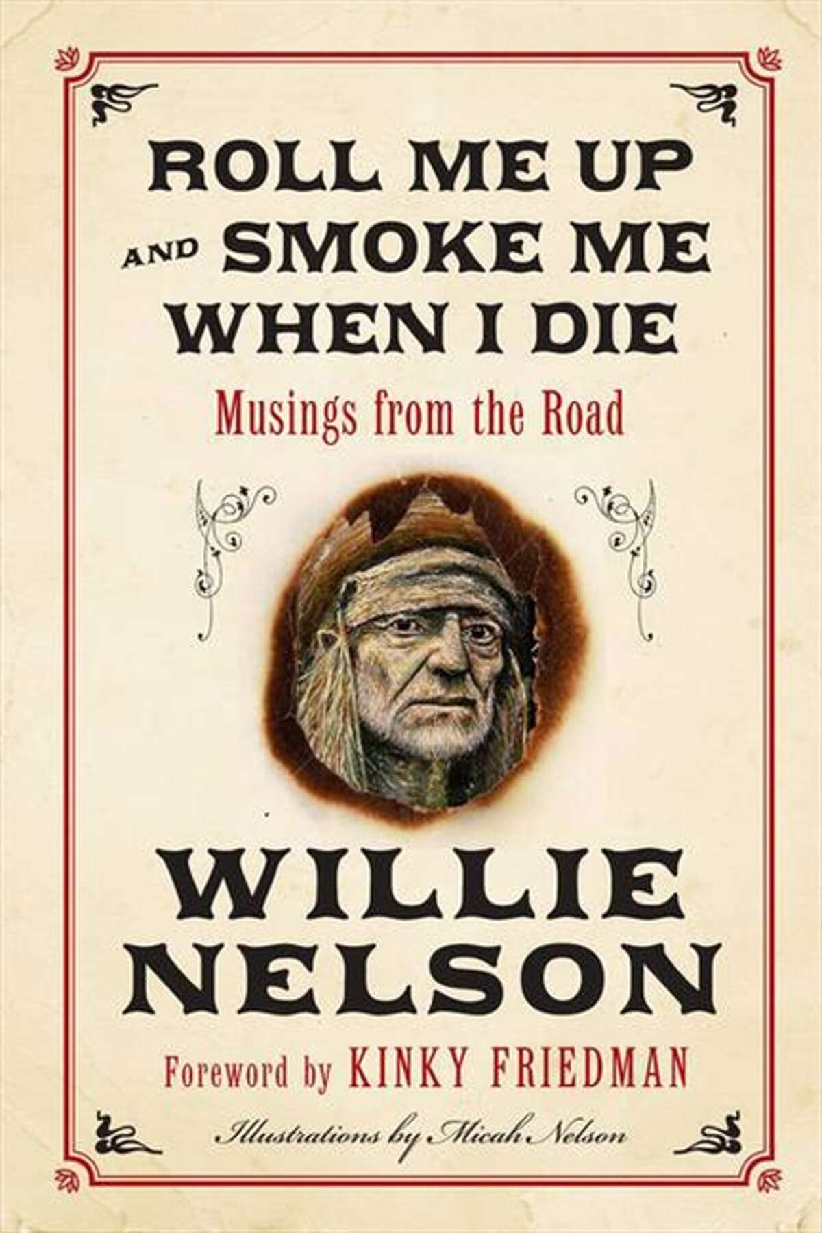 A tour diary from outlaw country music legend Willie Nelson is heavy on jokes, tokes, and wisdom. With a foreword by Kinky Friedman.