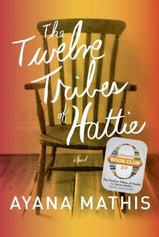 """The Twelve Tribes of Hattie"""