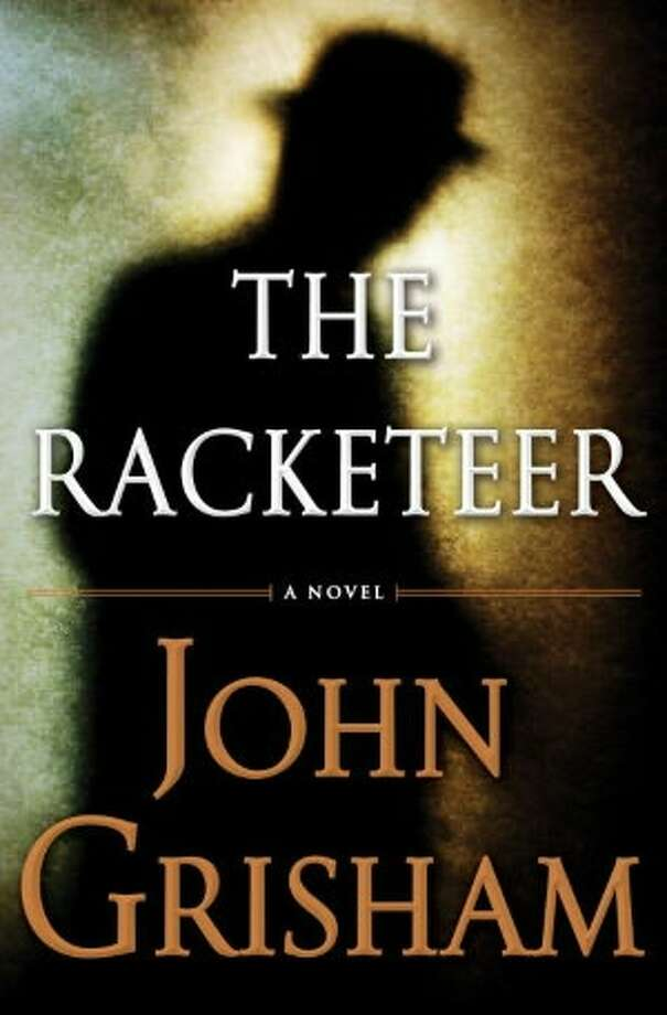 """The Racketeer"" by John Grisham Photo: Xx"