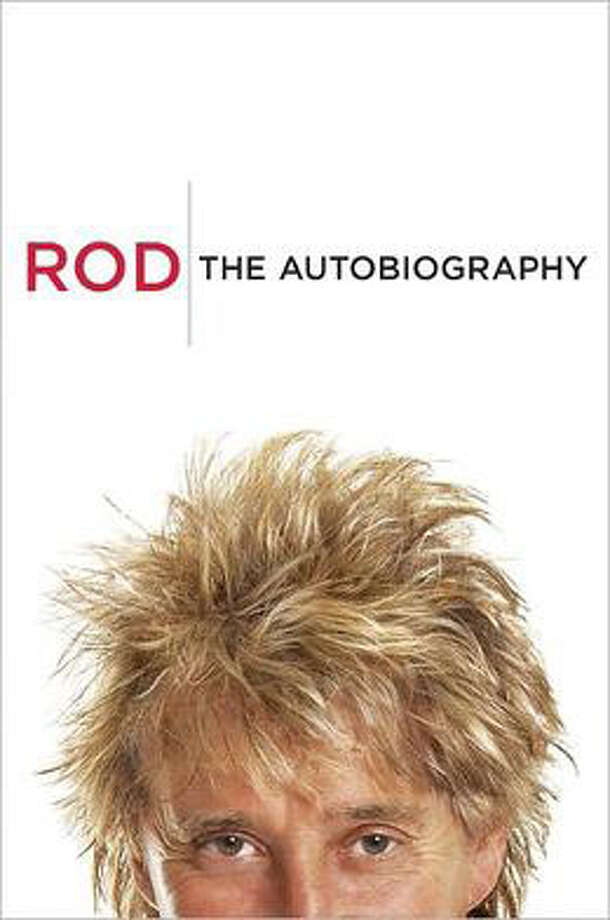 """Rod: The Autobiography"" by Rod Stewart"