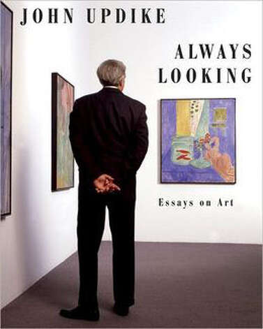 """Always Looking: Essays on Art"" by John Updike"