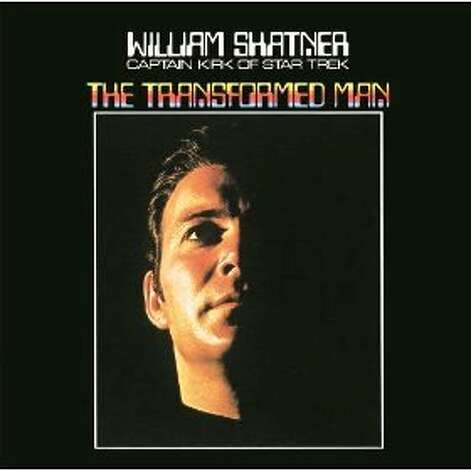 "Cover of ""The Transformed Man,"" the 1968 spoken-word album by ""Star Trek"" star William Shatner Photo: Courtesy Photo"