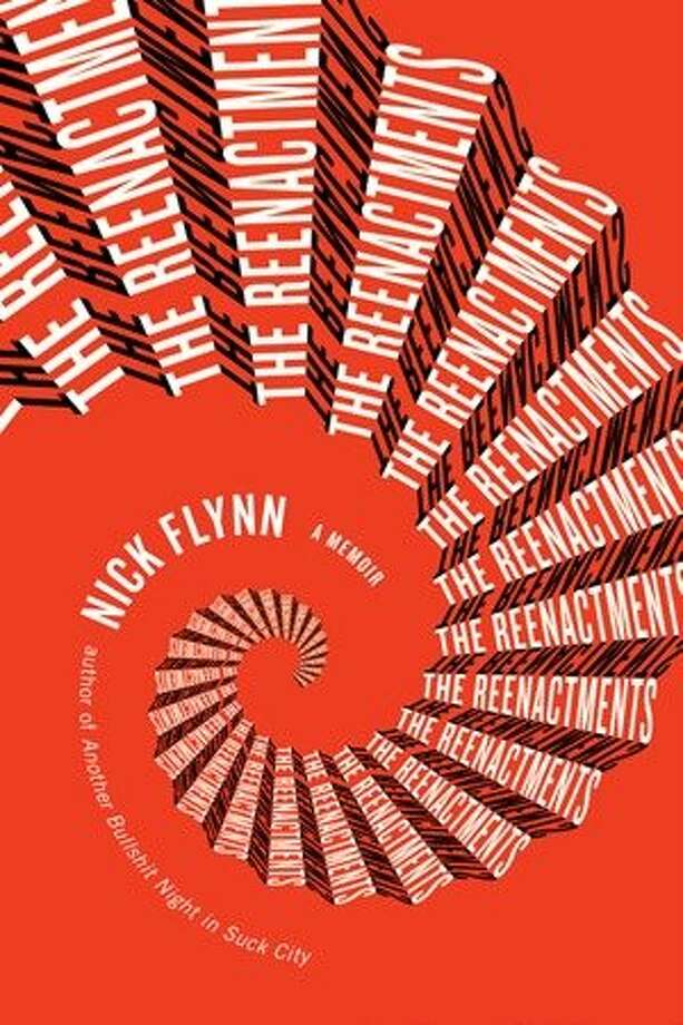 The Reenactments, by Nick Flynn
