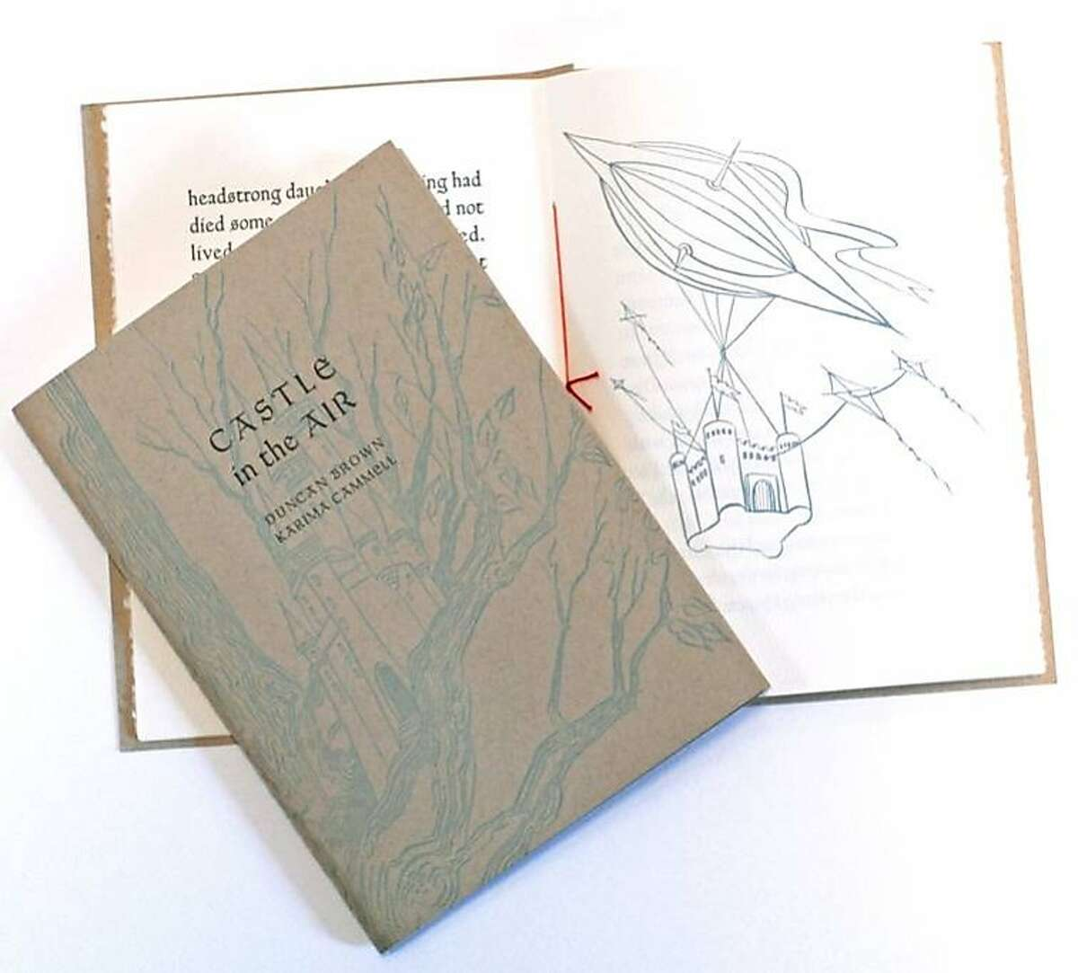"""Castle in the Air book: """"My first book, 'Castle in the Air,' was published in collaboration with its author, my husband Duncan Brown (Dromedary Press, 2008). It is letterpress printed and hand-bound to make it a work of art through and through."""""""