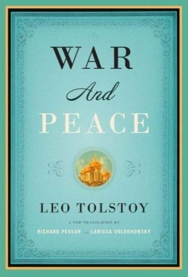 """War and Peace,"" by Leo Tolstoy. A new translation by Richard Pevear and Larissa Volokhonsky"