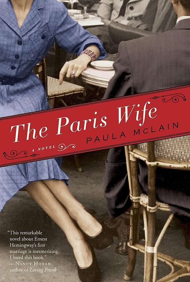 """The Paris Wife,"" by Paula McLain"