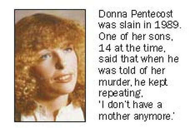 Donna Pentecost was slain in 1989 by Joe LaRue