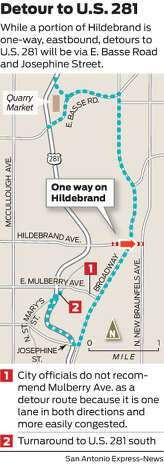 While a portion of Hildebrand is one-way, eastbound, detours to U.S. 281 will be via E. Basse Road and Josephine Street. Photo: Mike Fisher