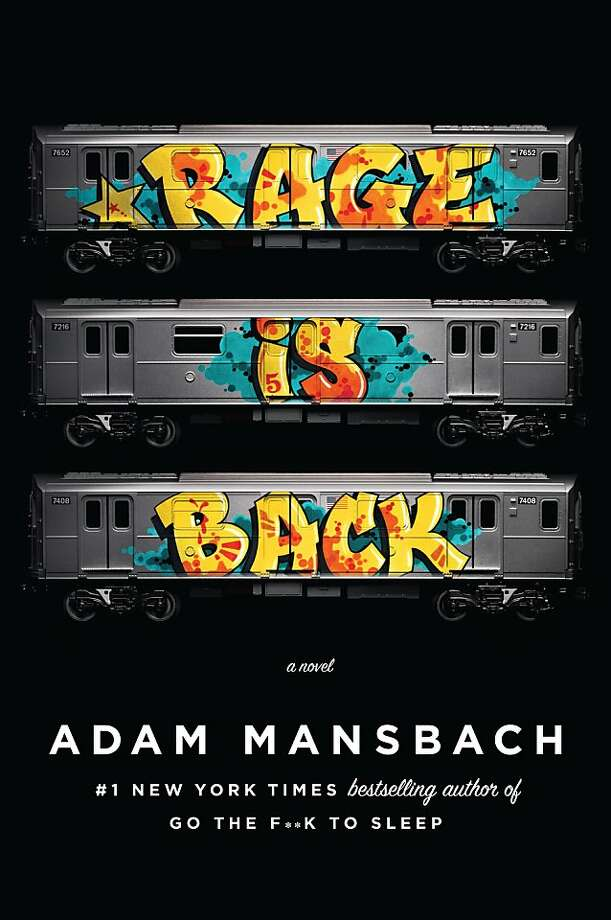 """Rage is Back,"" by Adam Mansbach"
