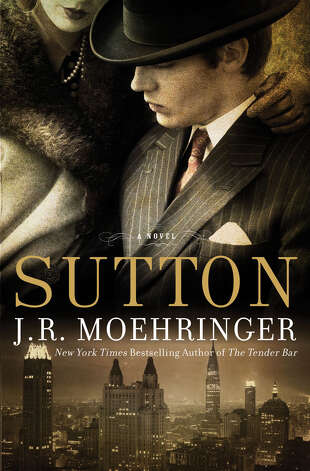 Sutton, a novel by J.R. Moehringer