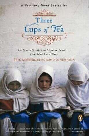 """Three Cups of Tea"" was Greg Mortenson's inspiring, best-selling memoir about building schools in Pakistan and Afghanistan. It's since been discredited by ""60 Minutes"" and Jon Krakauer's book, ""Three Cups of Deceit.""