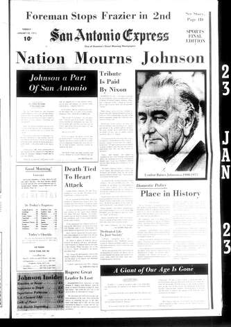 The front page of the January 23, 1973 edition of the San Antonio Express announces the death of President Lyndon Johnson. Photo: Express-News