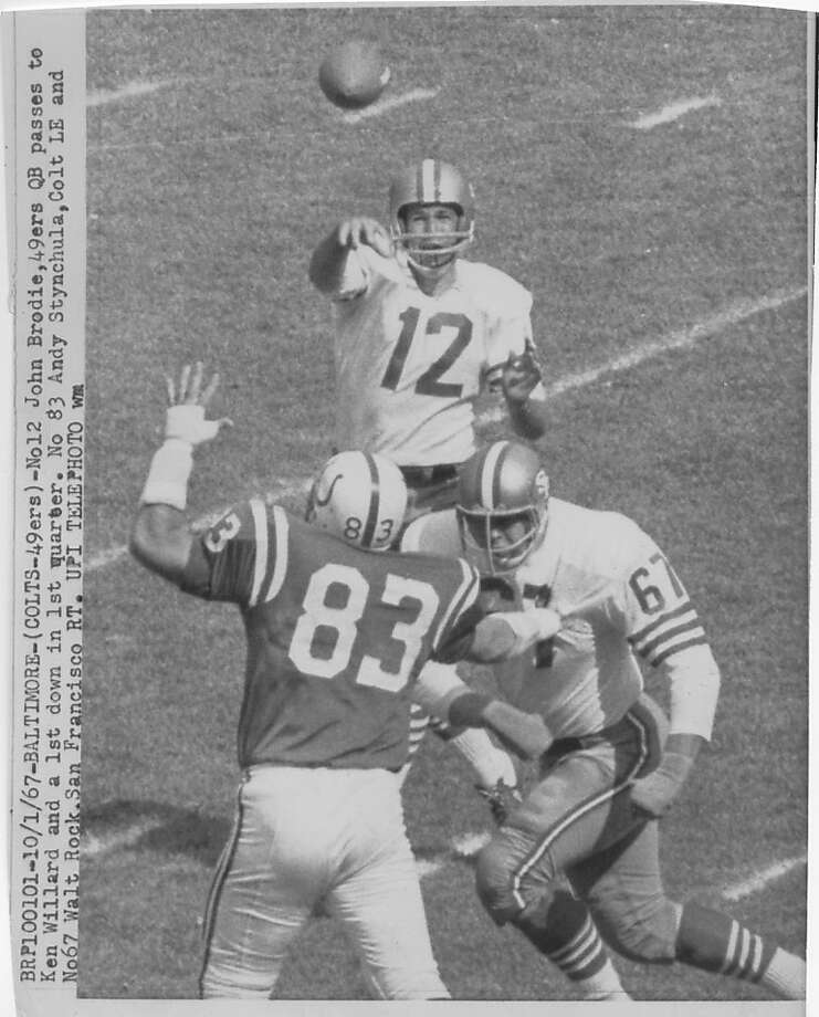John Brodie, shown throwing at Baltimore, spent 17 seasons (1957-73) with the 49ers. Photo: UPI Telephoto