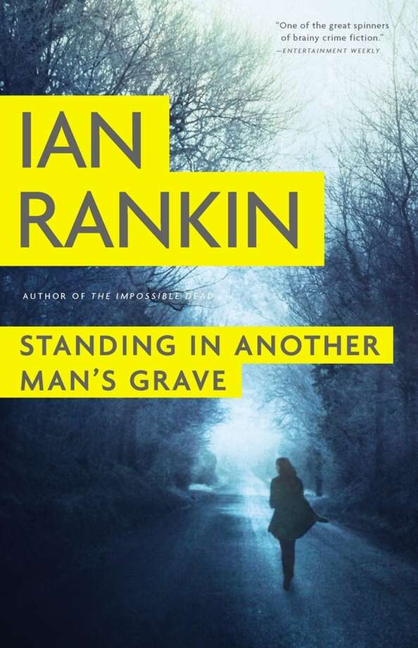 "Author Ian Rankin will visit Houston to promote his new John Rebus book, ""Standing in Another Man's Grave"" Photo: --"