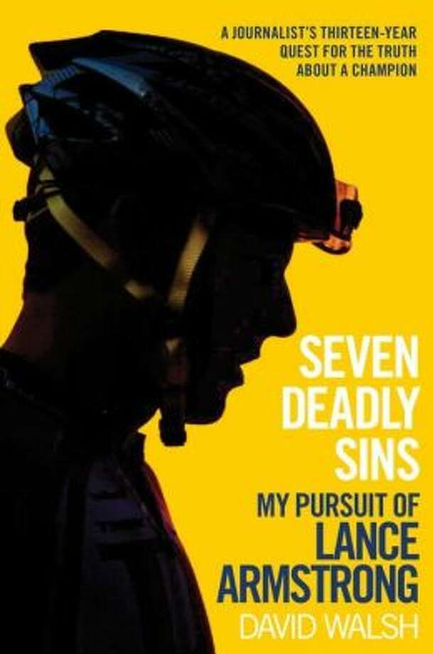 "In his book ""Seven Deadly Sins: My Pursuit of Lance Armstrong,"" David Walsh explores how the cyclist was able to get away with using performance-enhancing drugs for all seven of his Tour de France wins. Photo: Xx"