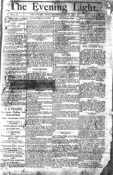 "THURSDAY, JAN. 20, 1881: In James P. Newcomb's first edition of the Evening Light, he promises readers the paper ""shall tread on old toes; we shall cry aloud and spare not."" Photo: San Antonio Light Archives"
